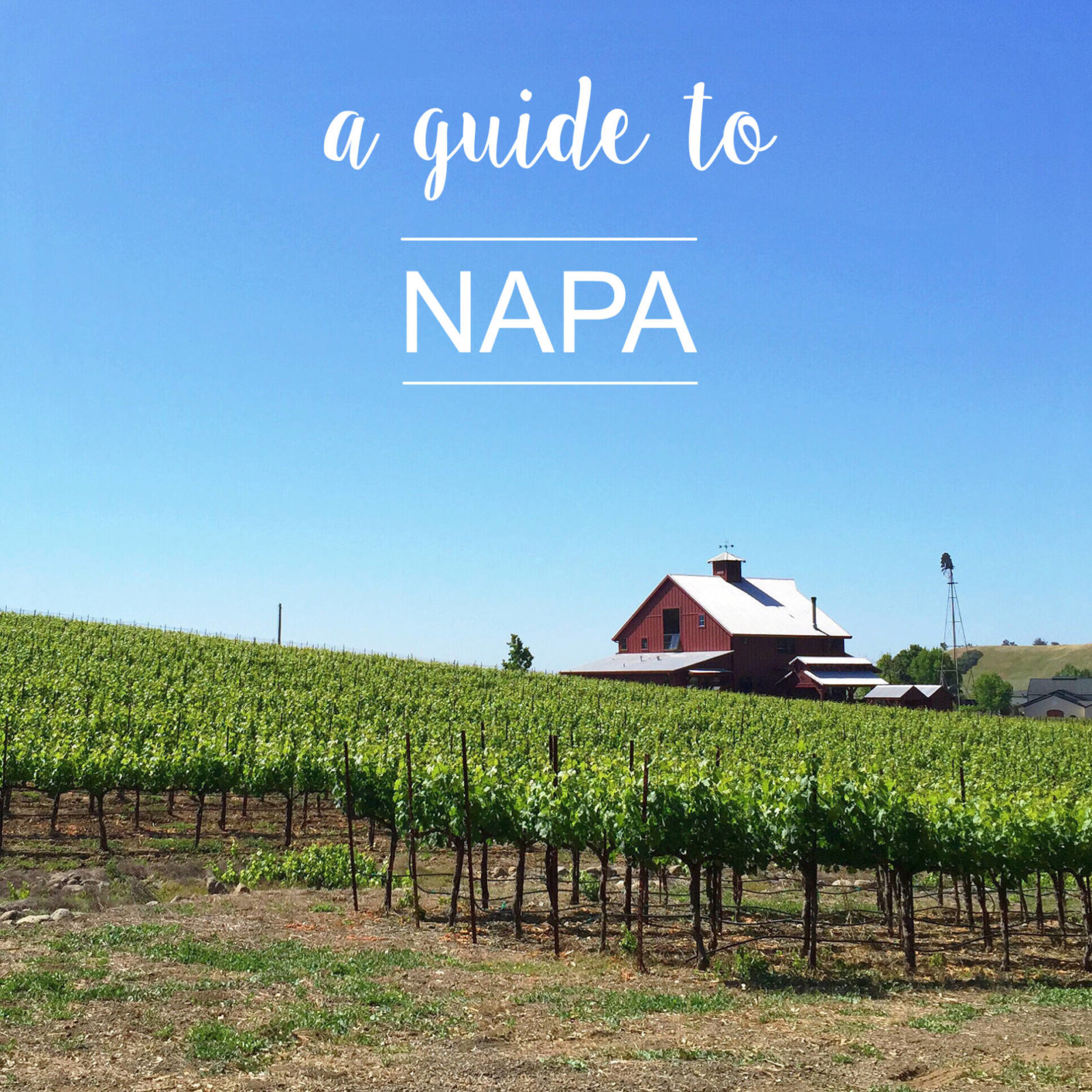 Napa Travel Guide.