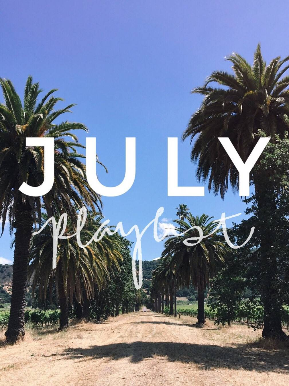 July Playlist – 10 Songs to Listen to This Month.